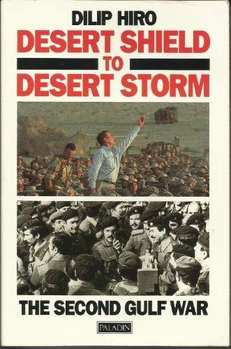 9780586092361: Desert Shield to Desert Storm: The Second Gulf War