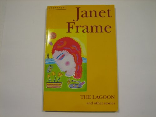 The Lagoon and Other Stories: Janet Frame