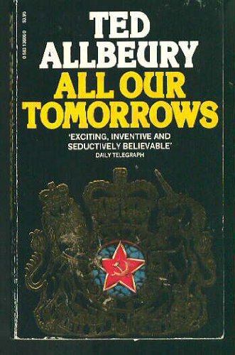 9780586136065: All Our Tomorrows