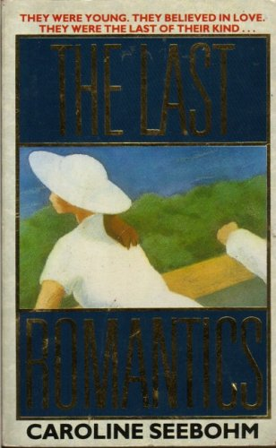9780586200049: The Last Romantics