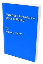 9780586200193: New Seed for Old: (First Born of Egypt Book #4)