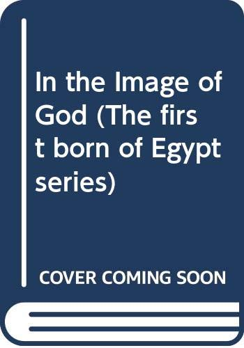 9780586200216: In the Image of God (The First Born of Egypt Series)