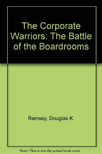 9780586200476: The Corporate Warriors: The Battle of the Boardrooms