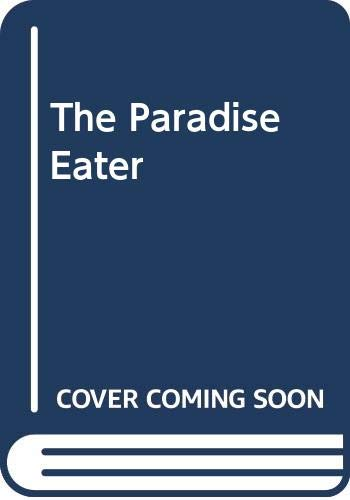 9780586200674: The Paradise Eater