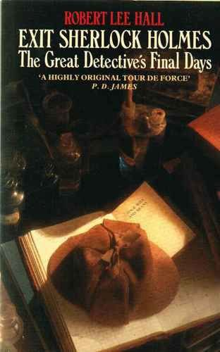 9780586200940: Exit Sherlock Holmes: The Great Detective's Final Days