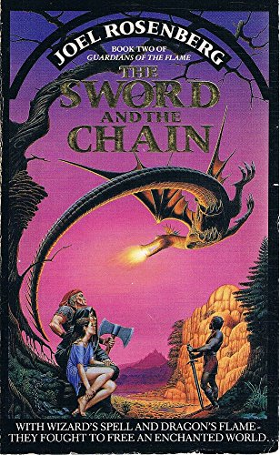 9780586201299: The Sword And The Chain: Book 2 Of The Guardians Of The Flame