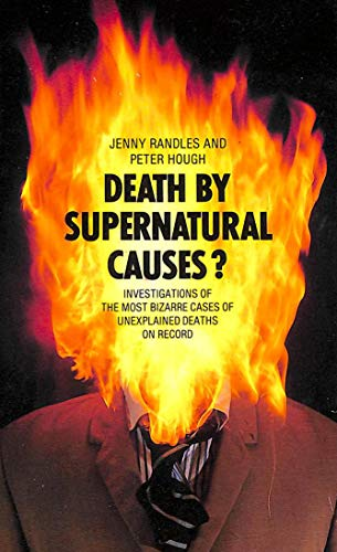 Death by Supernatural Causes?: Randles, Jenny, Hough,