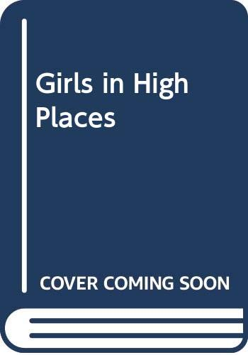 9780586201626: Girls in High Places
