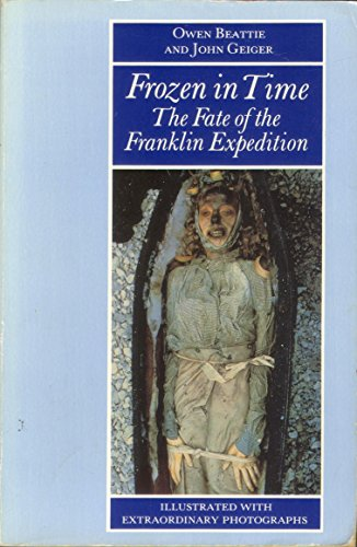 9780586203200: Frozen in Time: Fate of the Franklin Expedition