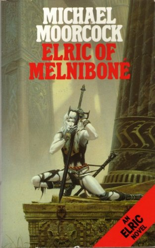 9780586203262: Elric of Melnibone (Elric series)