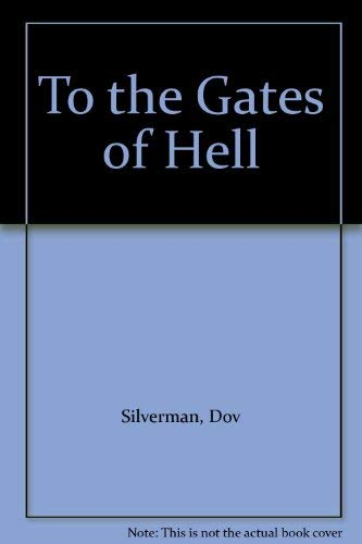 To the Gates of Hell
