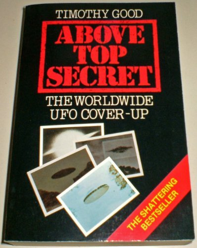 9780586203613: Above Top Secret - The Worldwide UFO Cover-Up