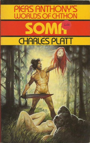 9780586204405: Piers Anthony's Worlds Of Chthon: Soma
