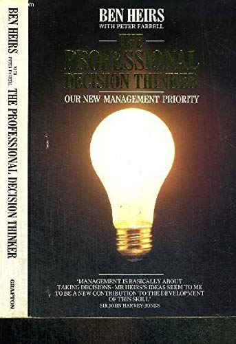 9780586204481: The Professional Decision Thinker: New Management Priority