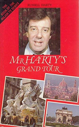 9780586205549: Mr. Harty's Grand Tour: A Journey from England to Naples