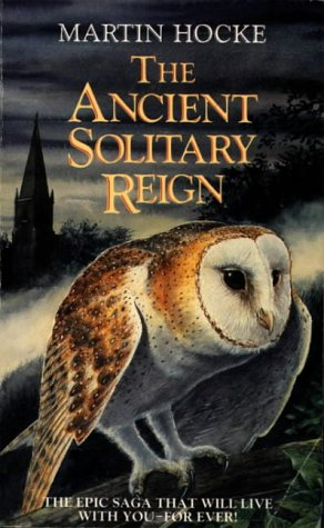 9780586206089: The Ancient Solitary Reign