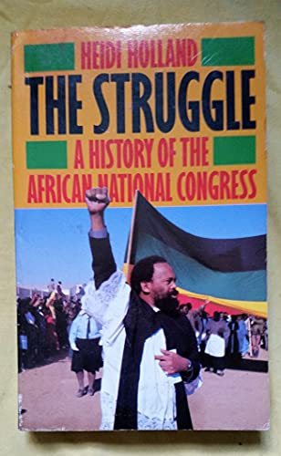 9780586206133: The Struggle: History of the African National Congress
