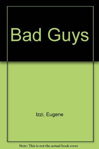 9780586206355: Bad Guys