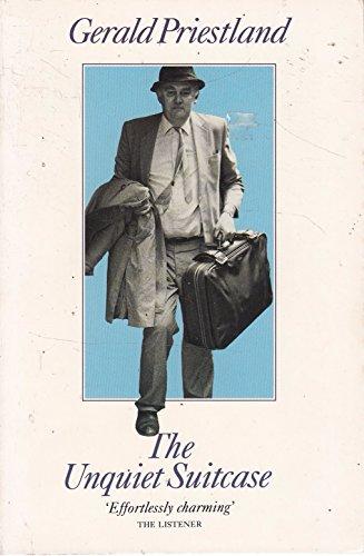 9780586206751: The Unquiet Suitcase: Priestland at 60
