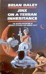 9780586206782: Jinx On A Terran Inheritance (Second Adventure of Alacrity Fitzhugh and Hobart Floyt)