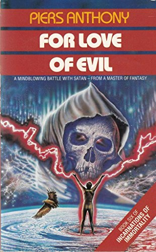 9780586206829: For Love of Evil (Incarnations of immortality)