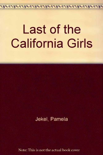 9780586207093: The Last of the California Girls