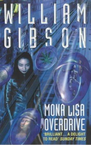 9780586207475: Mona Lisa Overdrive
