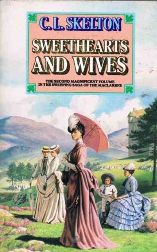 Sweethearts and Wives (0586207597) by Skelton, C.L.