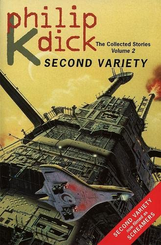 SECOND VARIETY: Dick, Philip K.