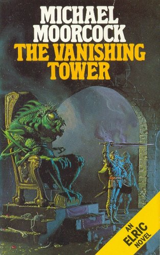 9780586207741: The Vanishing Tower (Elric Series)