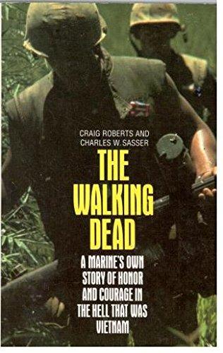 9780586207819: The Walking Dead: A Marine's Story of Vietnam