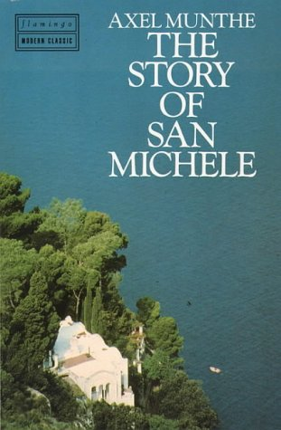 Story of San Michele: Munthe, Axel