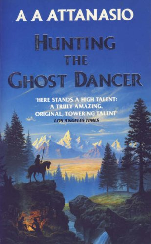 9780586208366: Hunting The Ghost Dancer