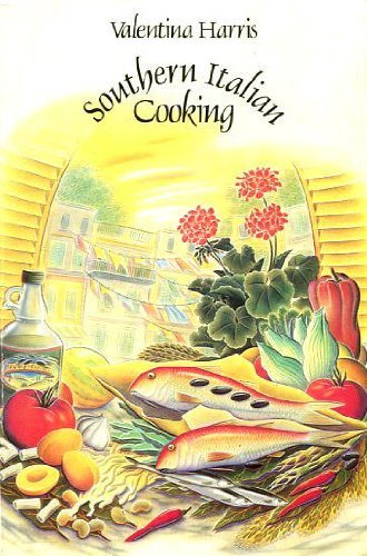 Southern Italian Cookery (9780586208557) by Valentina Harris