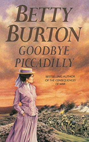 Goodbye, Picadilly: Burton, Betty