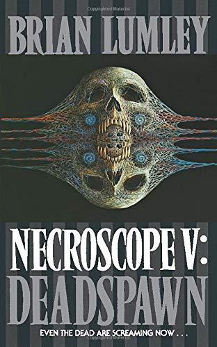 9780586209059: Deadspawn (Necroscope, Book 5)