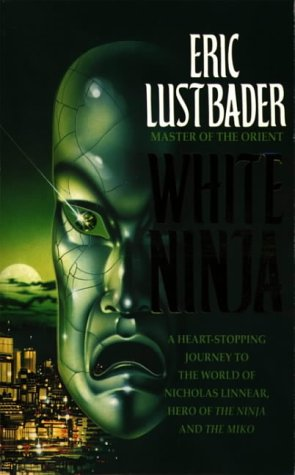 9780586209530: White Ninja (A Nicholas Linnear Novel)