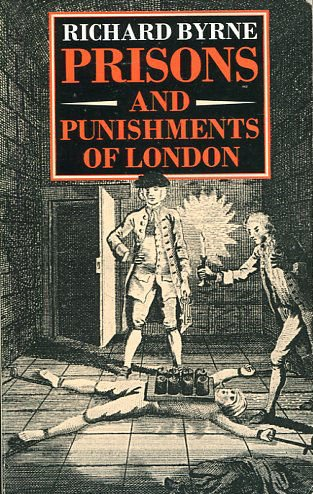 Prisons and punishments of London (9780586210369) by Richard Byrne