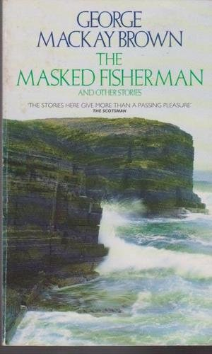 The Masked Fisherman and Other Stories