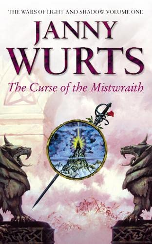 The Curse Of The Mistwraith: Volume One, The Wars Of Light And Shadow