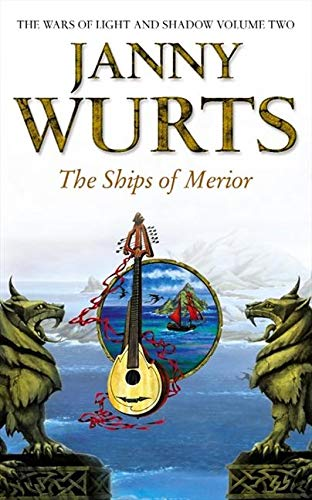9780586210703: The Ships of Merior (The Wars of Light and Shadow, Book 2)