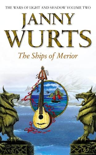 9780586210703: The Ships of Merior (The Wars of Light and Shadow, Book 2) (The Wars of Light and Shadow series)