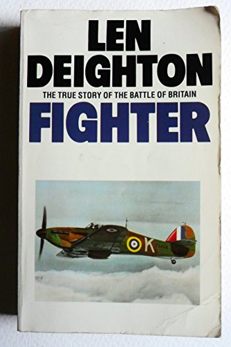 9780586210949: Fighter: The True Story of the Battle of Britain
