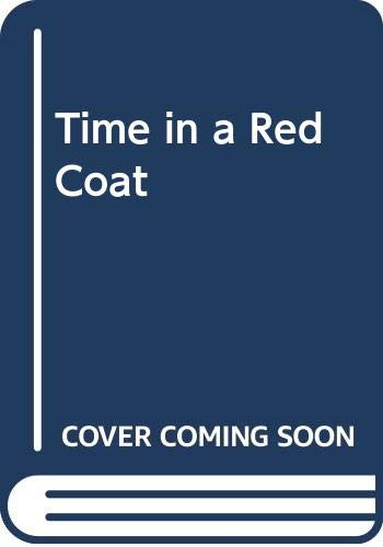 9780586210963: Time in a Red Coat