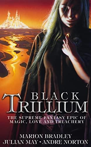 9780586211021: BLACK TRILLIUM