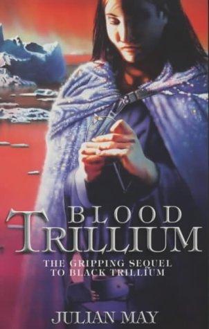 9780586211618: Blood Trillium