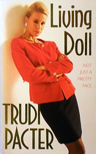 Living Doll: Trudi Pacter