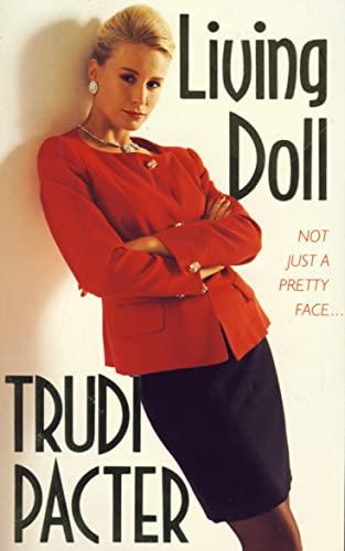Living Doll: Pacter, Trudi
