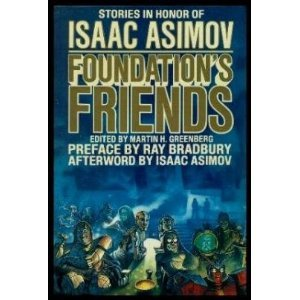 9780586212165: Foundation's Friends