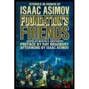 9780586212165: Foundation's Friends: Stories in Honor of Isaac Asimov